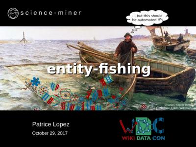 entity-fishing presentation at WikiDataCon 2017